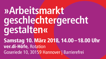 Tagung zum Internationalen Frauentag 2018 am 10.03.2018 in Hannover