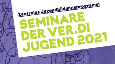 Jugendbildungsprogramm 2021 der ver.di Jugend